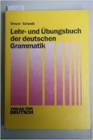 Lehr- Und Ubungsbuch Der Deutschen Grammatik: Lehr-Und Ubungsbuch