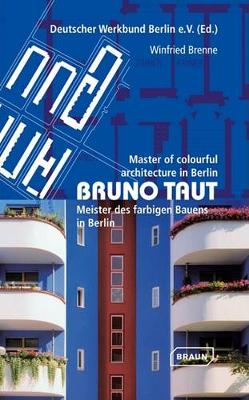 Bruno Taut: Master of Colourful Architecture in Berlin