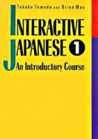 Interactive Japanese: Bk.1: An Introductory Course