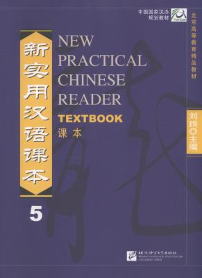 New Practical Chinese Reader: v. 5: Textbook