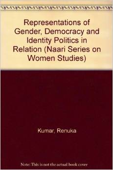 Representations of Gender, Democracy and Identity Politics in Relation