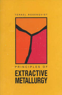 Principles of Extractive Metallurgy