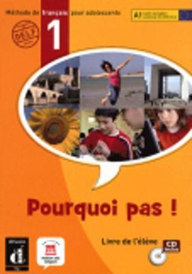 Pourquoi Pas!: Livre D'Eleve & CD 1