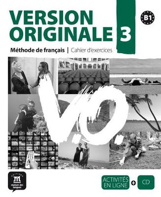 Version Originale 3: Cahier D'Exercices + CD