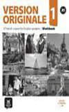 Version Originale 1: A French Course for English Speakers: Workbook