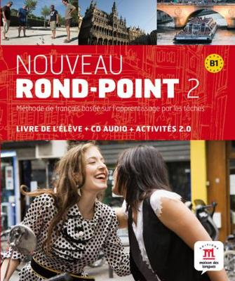 Nouveau Rond-Point: Livre De L'eleve & CD-Audio 2 (B1)