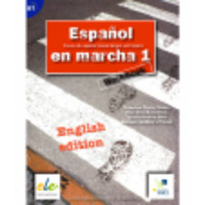 Espanol En Marcha: Workbook 1 (English Edition)