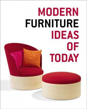 Modern Furniture : Ideas of Today