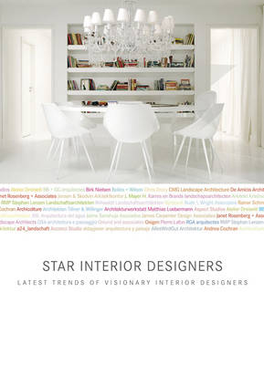 Star Interior Designers: Latest Trends of Visionary Interior Designers