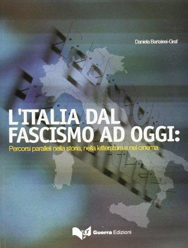 L' Italia Dal Fascismo Ad Oggi