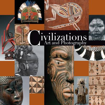Civilisations Art and Photography