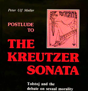 Postlude to the Kreutzer Sonata: Tolstoj and the Debate on Sexual Morality in Russian Literature in the 1890s