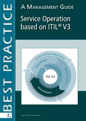 Service Operation Based on ITIL V3: A Management Guide