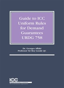 Guide to the ICC Uniform Rules for Demand Guarantees