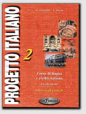 Progetto Italiano: Corso di Lingua e Civilta Italiana - Livello Intermedio-Medio: Level 2: Libro dei Testi e della Grammatica