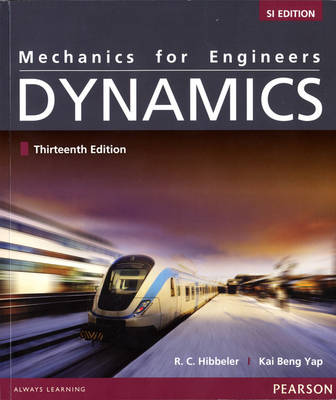 Mechanics for Engineers Dynamics Si Edition 13e