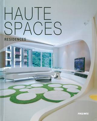 Haute Spaces: Residences