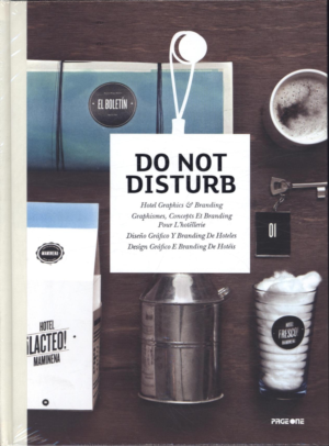 Do Not Disturb: Hotel Graphics and Branding