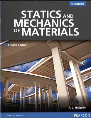 Statics & Mechanics of Materials: SI Edition