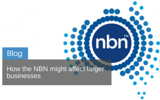 How the NBN might affect larger businesses
