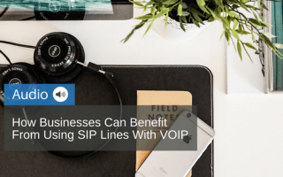 How-Businesses-Can-Benefit-From-Using-SIP-Lines-With-VOIP