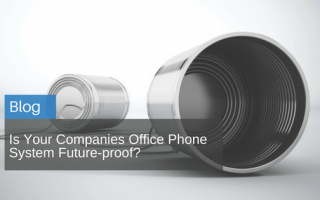 Is Your Companies Office Phone System Future-proof?