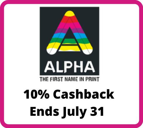 Alpha Printing : 10% Cashback*