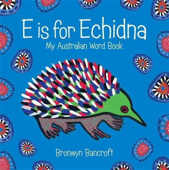 e-is-for-echidna