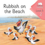 Rubish on the beach | Phonics Books Australia | Decodable Readers Australia