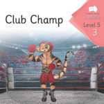 Club Champ | Phonics Books Australia | Decodable Readers Australia