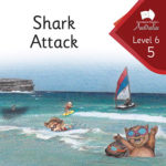 Shark Attack | Phonics Books Australia | Decodable Readers Australia