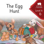 The Egg Hunt | Phonics Books Australia | Decodable Readers Australia