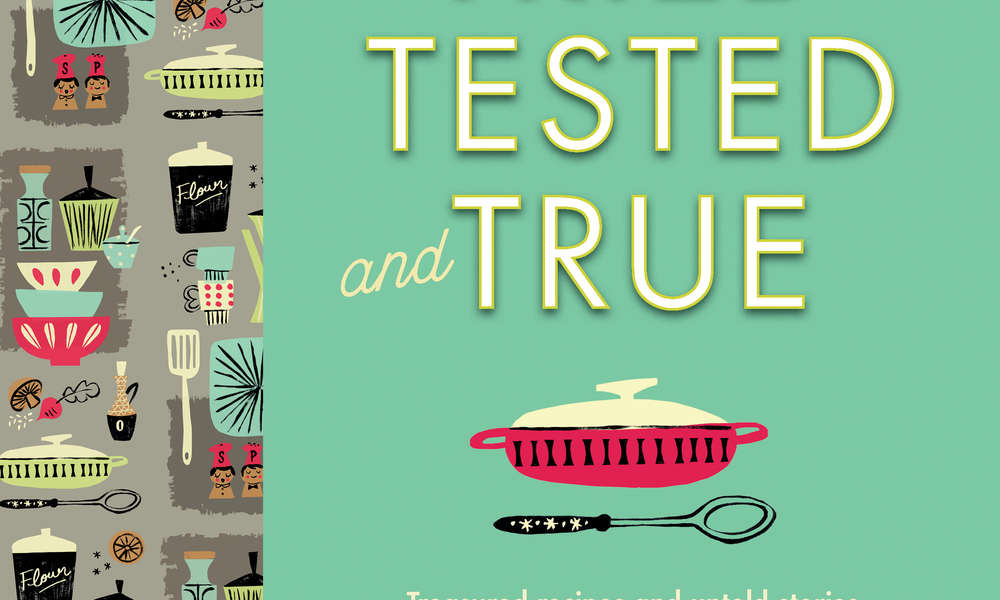 """Tried, Tested and True"" by Liz Harfull."