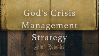 God's Crisis Management Strategy