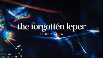 The Forgotten Leper