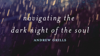 Navigating the dark night of the soul