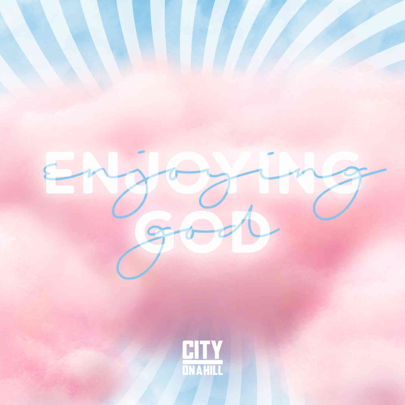 Enjoying God Today