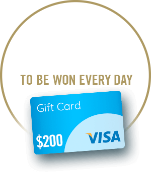 PLUS $200 Visa Gift Card to be won every day