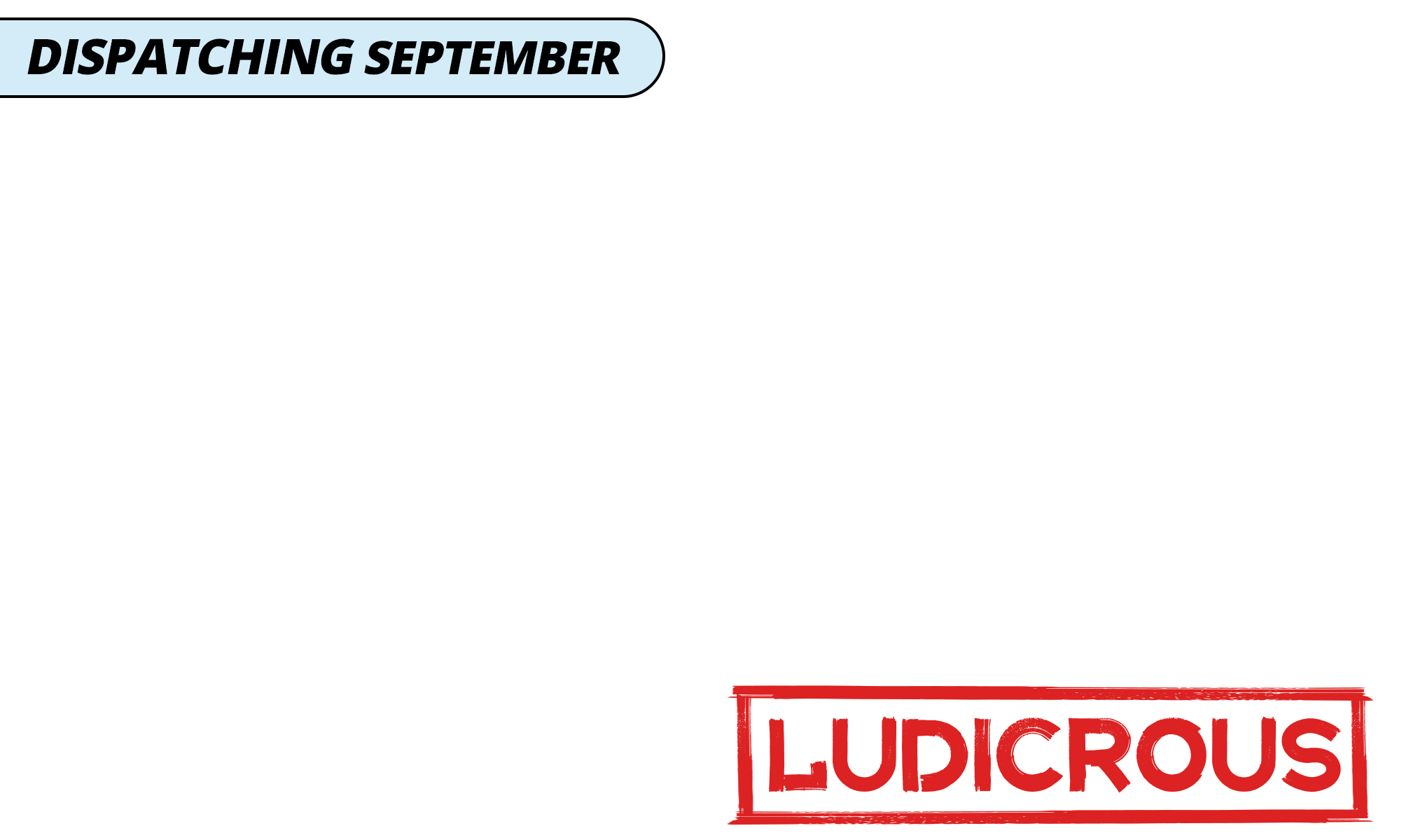 Dispatching september   ludicrous   blue