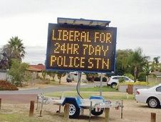 The electronic sign seen in the West Swan area during the recent election campaign.