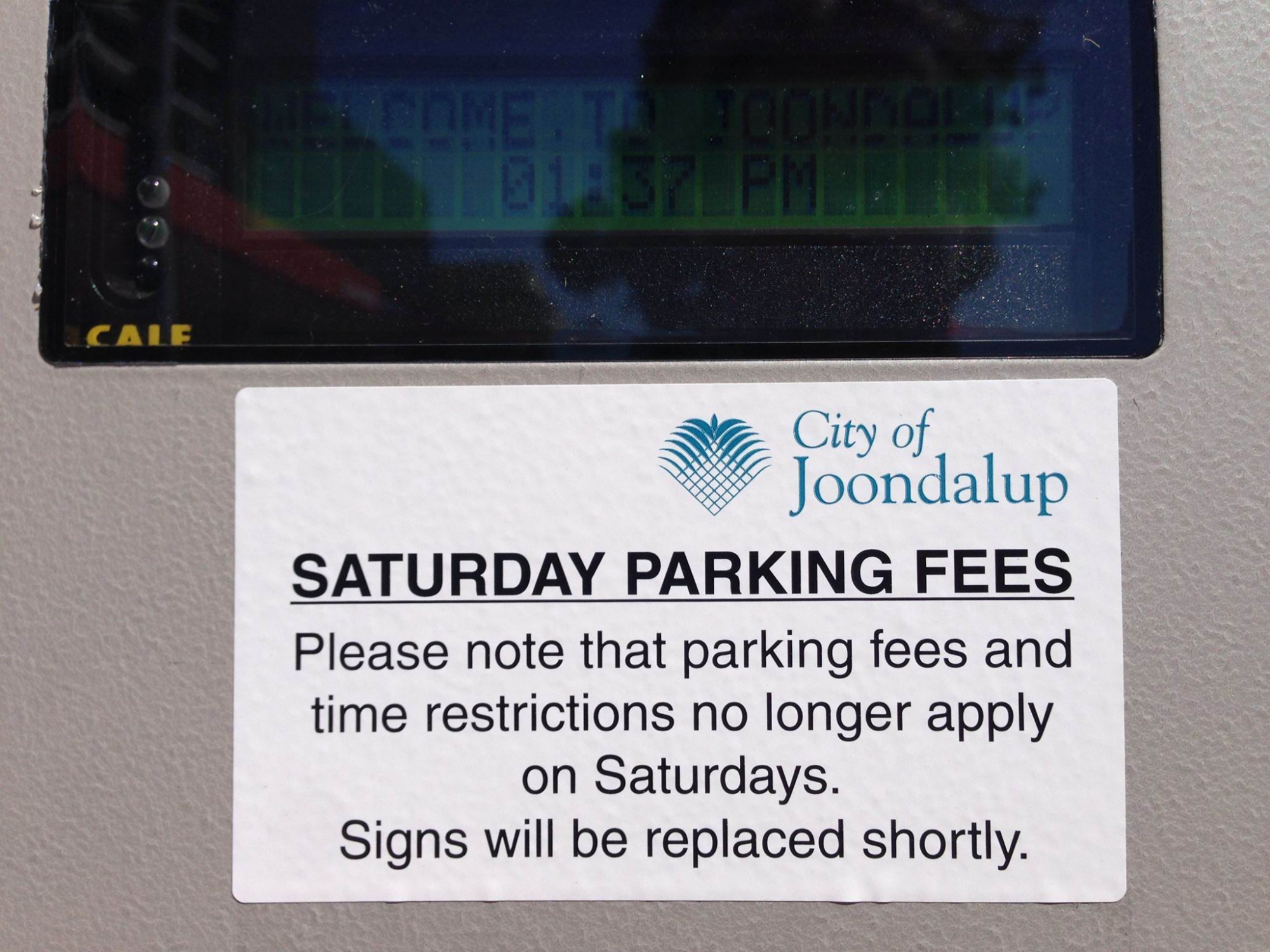 Fees are no more for Saturdays.