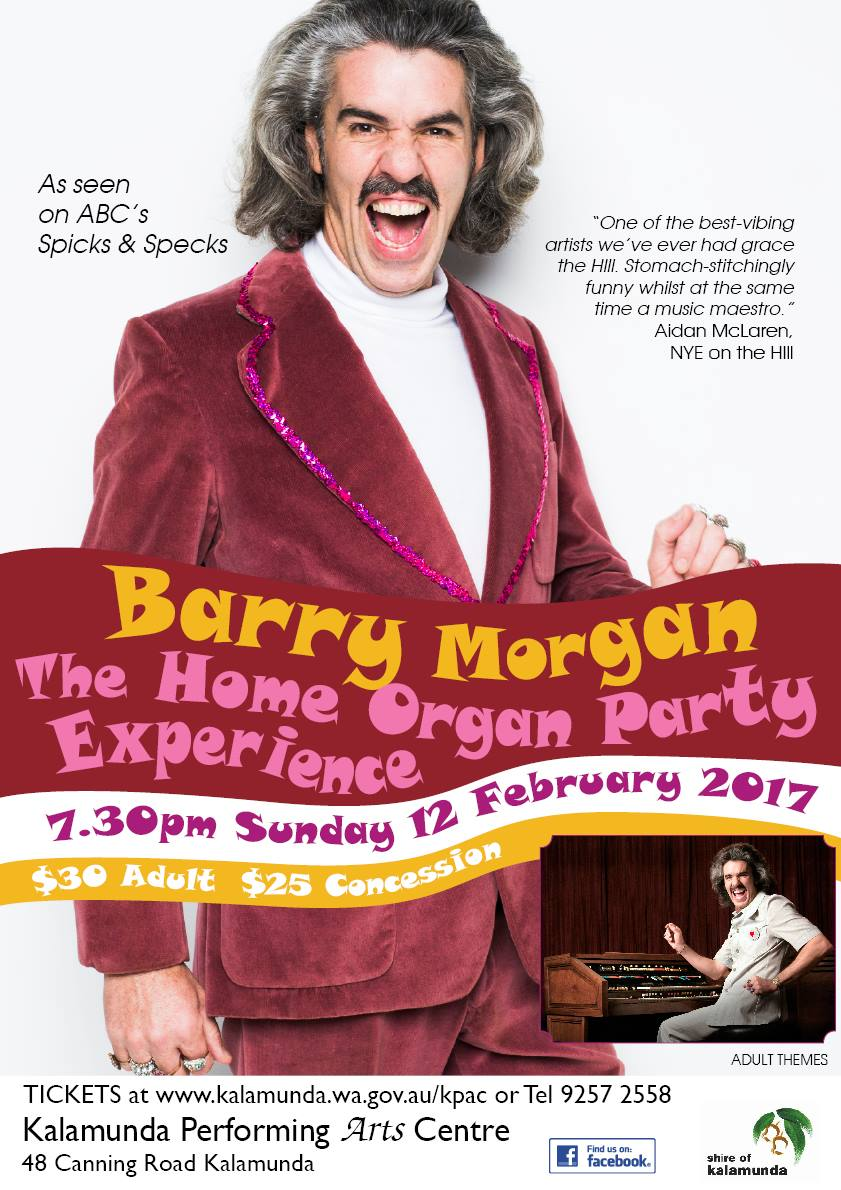 Kalamunda Performing Arts Centre presents Barry Morgan – The Home Organ Party Experience