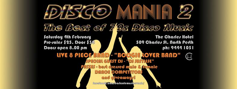 Disco Mania 2 –  a Celebration of 70s Disco Music at The Charles Hotel