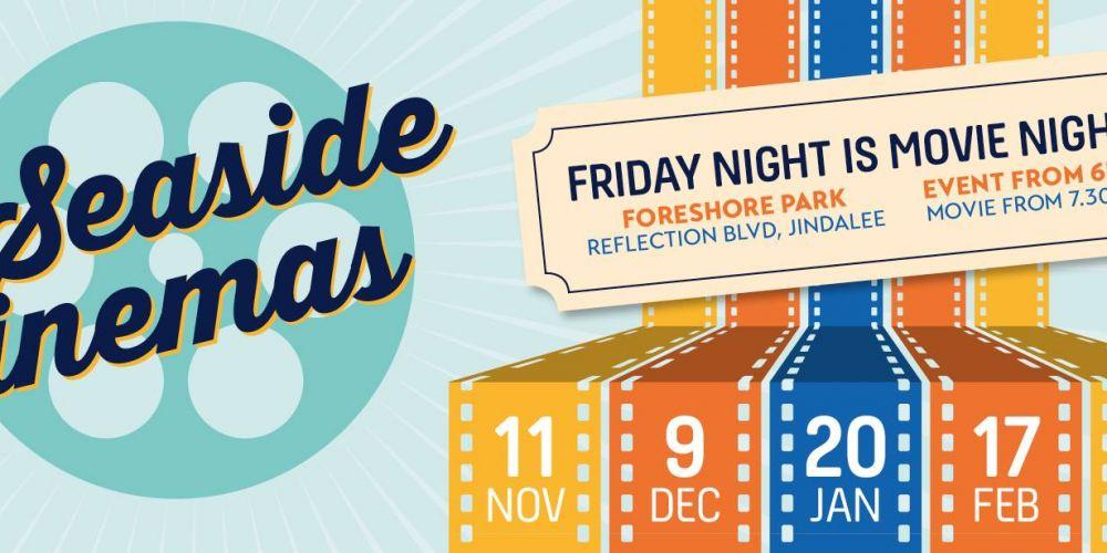 Free Seaside Cinema on this Friday night in Jindalee