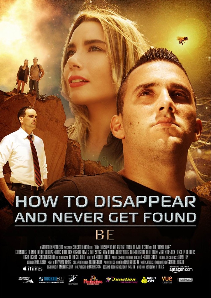 The poster for local film How to Disappear and Never Get Found.