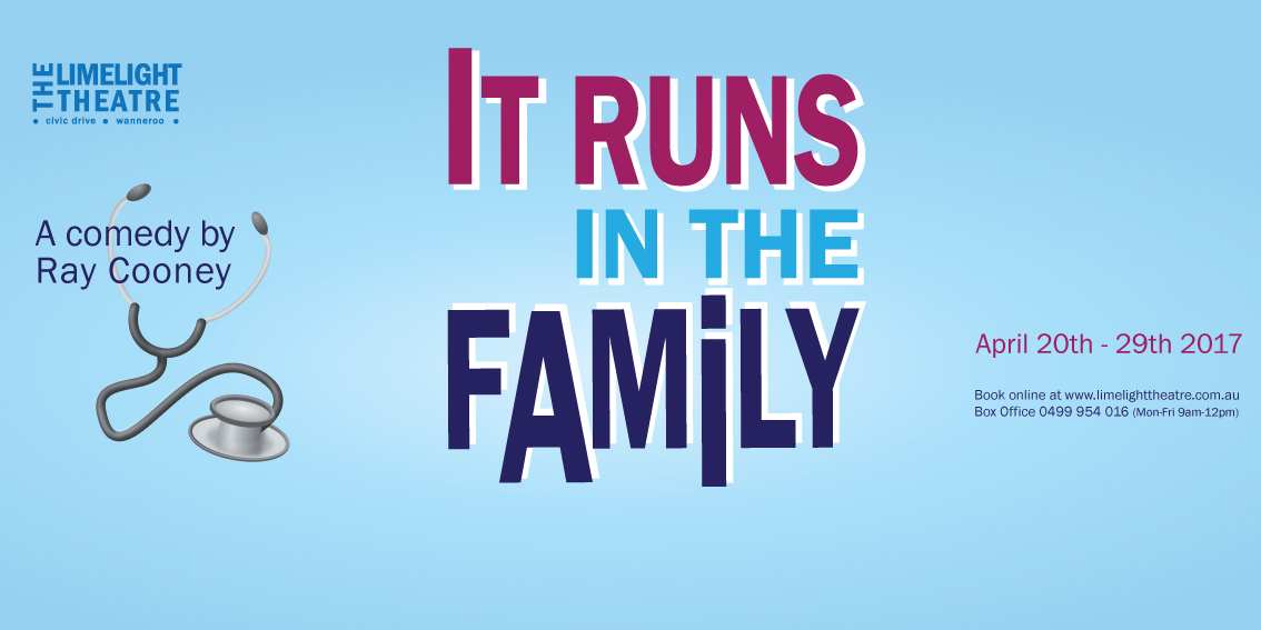 It Runs In The Family at The Limelight Theatre