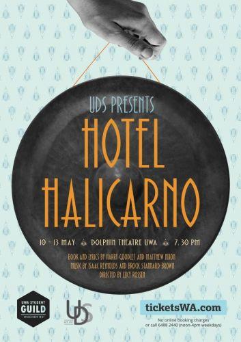Hotel Halicarno at UWA's Dolphin Theatre