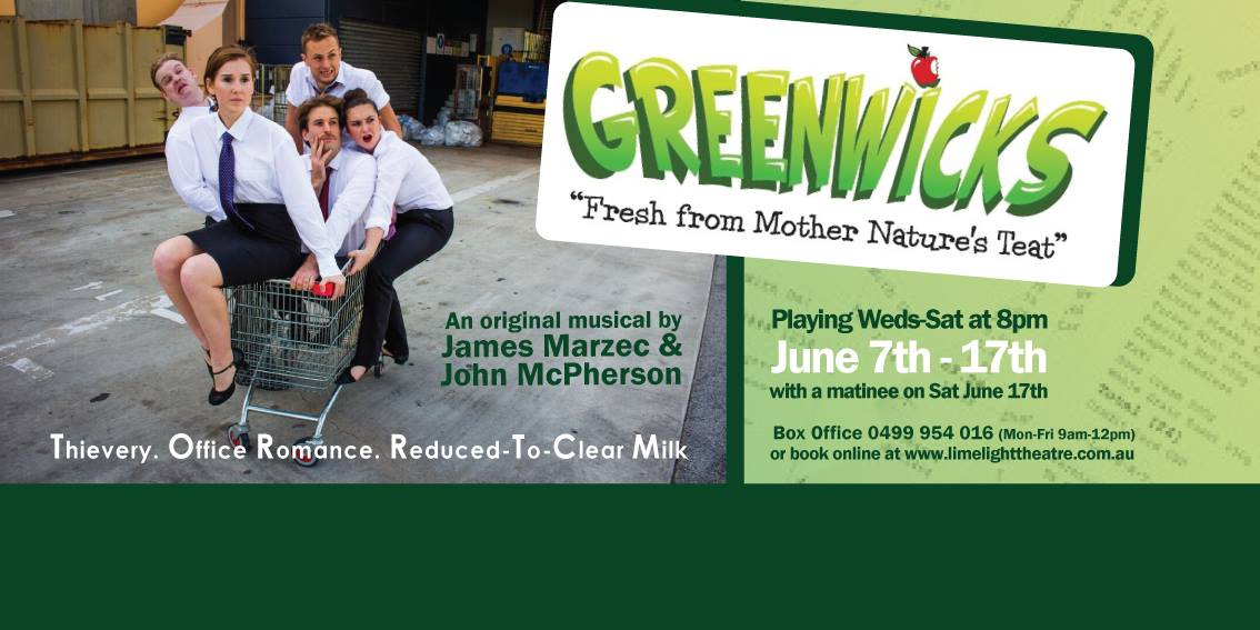 The Limelight Theatre presents Greenwicks: laughs at the price!