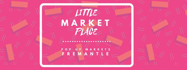 Little Market Place, pop up markets in Fremantle