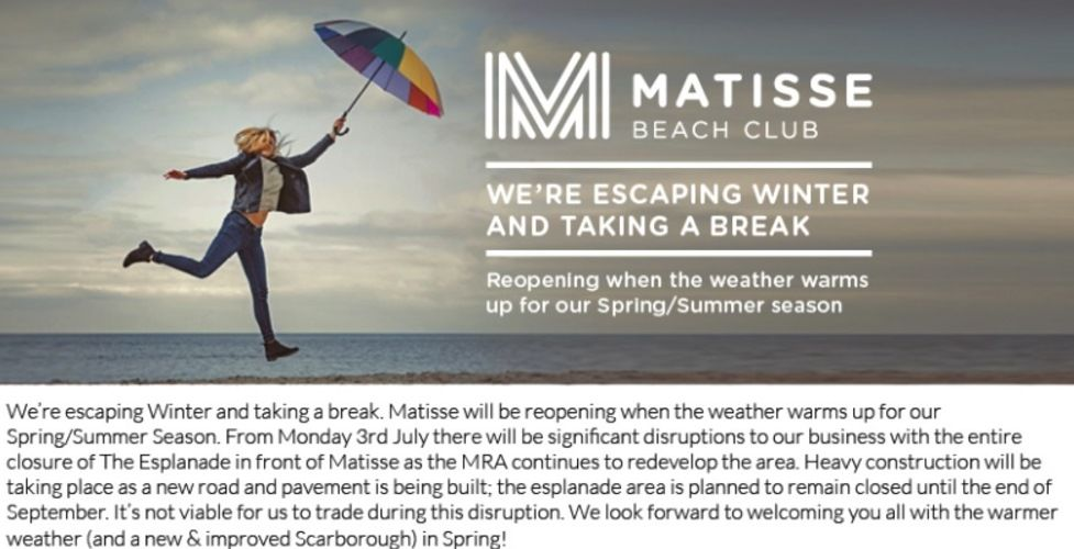 Matisse posted this message to social media to break the news it was closing for winter,